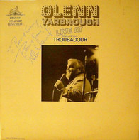 Glenn Yarbrough - Live At Doug Weston's Troubadour