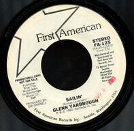 "Glenn Yarbrough - Sailin' / (Trying To Get"" Close To You"