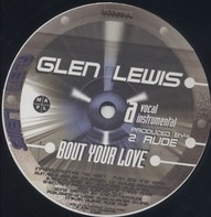Glenn Lewis - Bout Your Love