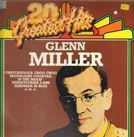 Glenn Miller - 20 Greatest Hits