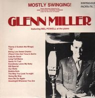 Glenn Miller - Mostly Swinging!
