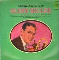 Glenn Miller - Originalaufnahmen