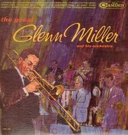Glenn Miller And His Orchestra - The Great Glenn Miller And His Orchestra