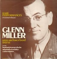 Glenn Miller and the Army Air Force Band - 1943/44