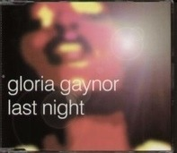 Gloria Gaynor - Last Night