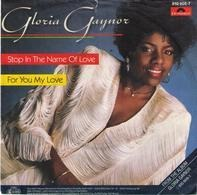 Gloria Gaynor - Stop In The Name Of Love