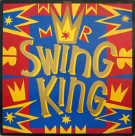 Gnags - Mr. Swing King
