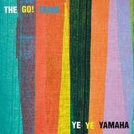 Go! Team - YE YE Yamaha