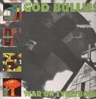 God Bullies - War on Everybody
