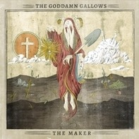 GODDAMN GALLOWS - THE MAKER