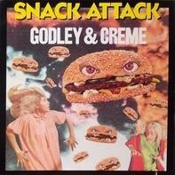 Godley & Creme - Snack Attack