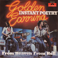 Golden Earring - Instant Poetry / From Heaven From Hell