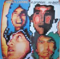 Golden Earring - No Promises ... No Debts
