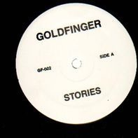 Goldfinger - Stories / It's gonna be...