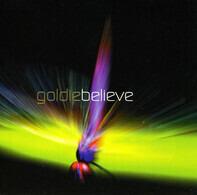 Goldie - Believe
