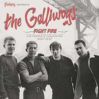 Golliwogs - Fight Fire: The..