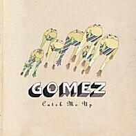 Gomez - Catch Me Up