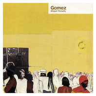 Gomez - Whippin' Piccadilly