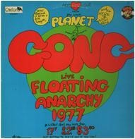 Gong - Live Floating Anarchy 1977