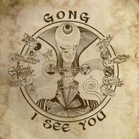 Gong - I See You -Gatefold-