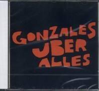 Gonzales - Gonzales Über Alles