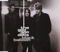 Goo Goo Dolls - Black Balloon