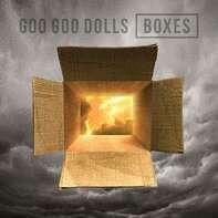 Goo Goo Dolls - Boxes