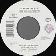 Goo Goo Dolls - We Are The Normal
