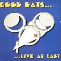 Good Rats - Live at Last