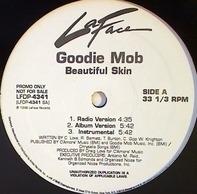 Goodie Mob - Beautiful Skin / Ghetto-ology