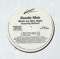 Goodie Mob - Black Ice (Sky High)