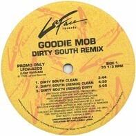 Goodie Mob - Dirty South (Remix)