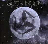 goon moon - Licker's Last Leg