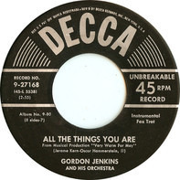 Gordon Jenkins And His Orchestra - All The Things You Are