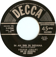 Gordon Jenkins And His Orchestra And Chorus - In An Inn In Indiana