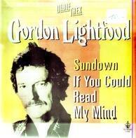 Gordon Lightfoot - Sundown / Carefree Highway