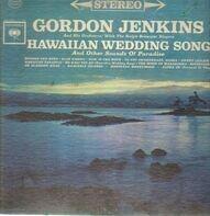 Gordon Jenkins and his Orchestra - Hawaiian Wedding Song