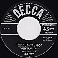 Gordon Jenkins And His Orchestra And The Weavers - Tzena Tzena Tzena