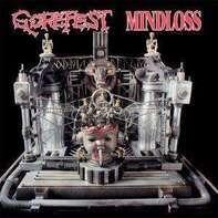 Gorefest - Mindloss & Demos