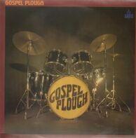 Gospel Plough - Gospel Plough