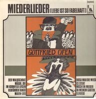 Gottfried Ofen - Miederlieder (Liebe Ist So Fabelhaft)