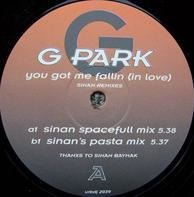 G-Park - You Got Me Fallin (In Love) (Sinan Remixes)