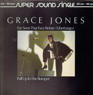 Grace Jones - I've Seen That Face Before