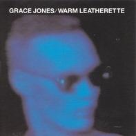 Grace Jones - Warm Leatherette