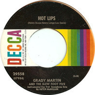 Grady Martin And The Slew Foot Five - Hot Lips / Singin' The Blues Till My Daddy Comes Home
