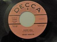 Grady Martin - Kaw-Liga / Heartless Woman