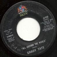 Grady Tate - All Around The World / T.N.T.