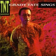 Grady Tate - Grady Tate Sings TNT