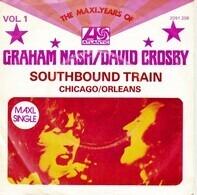 Graham Nash / David Crosby - Southbound Train