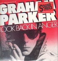 Graham Parker - Look Back In Anger - Classic Performances By Graham Parker